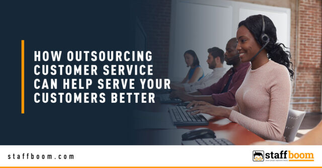 CSR - Banner Image for How Outsourcing Customer Service Can Help Serve Your Customers Better Blog